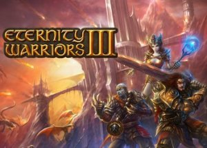 Eternity Warriors - 3