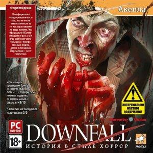 Downfall: История в стиле хоррор